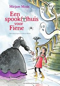 Een spook(t)huis voor Fiene   Mirjam Mous  