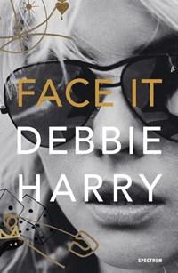 Face It   Debbie Harry  
