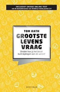 Grootste levensvraag | Tom Rath |
