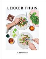 Lekker thuis | Alison Roman | 9789000376964