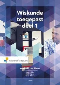 Wiskunde toegepast | Annine E. G. van der Meer ; Mick Litjes ; Jo Theunissen ; Chris Ultzen |