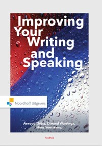 Improving your writing and speaking | Arnoud Thüss ; Dinand Warringa ; Hans Veenkamp |