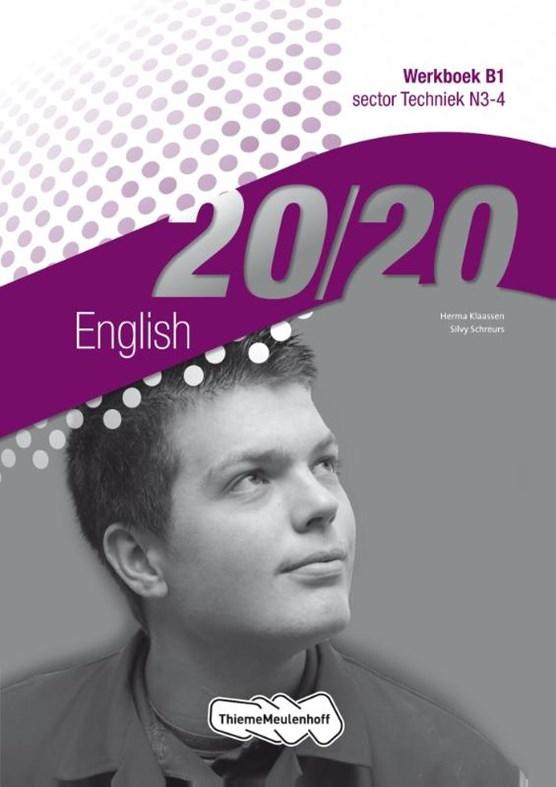 20/20 English sector techniek N3-4 Werkboek B1