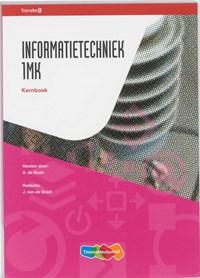 Informatietechniek 1MK Kernboek   J. van de Graaf  