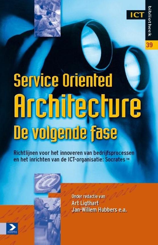 Service Oriented Architecture de volgende fase