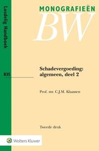 Schadevergoeding: algemeen Algemeen 2 | C.J.M. Klaassen |
