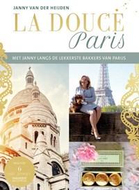 La Douce Paris   Janny van der Heijden  