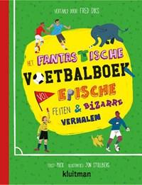 Het fantastische voetbalboek vol epische feiten & bizarre verhalen | Puck |