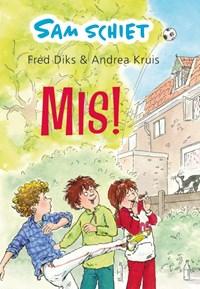 Sam schiet mis! | Fred Diks |