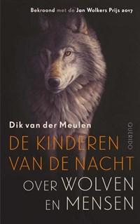 De kinderen van de nacht | Dik van der Meulen |