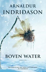 Boven water   Arnaldur Indridason   9789021417585