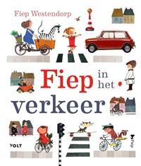 Fiep in het verkeer   Fiep Westendorp ; Annemarie Terhell  