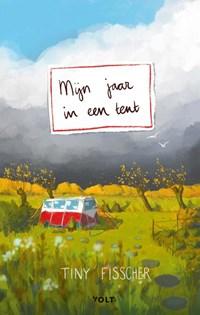Mijn jaar in een tent | Tiny Fisscher |