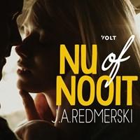 Nu of nooit | J.A. Redmerski |