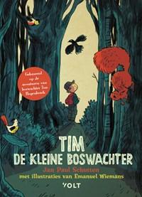 Tim de kleine boswachter | Jan Paul Schutten |