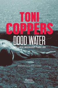 Dood water | Toni Coppers |