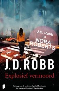 Explosief vermoord | J.D. Robb |