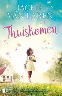 Thuiskomen | Jackie van Laren |