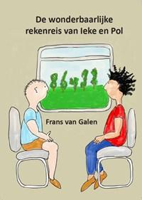 De wonderbaarlijke rekenreis van Ieke en Pol | Frans van Galen |