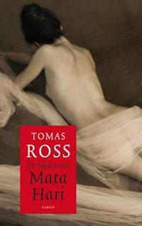 De tranen van Mata Hari | Thomas Ross |