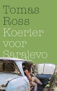 Koerier voor Sarajevo   Tomas Ross  