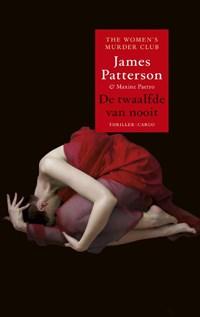 Women's Murder Club 12 : De twaalfde van nooit | James Patterson ; Maxine Paetro |