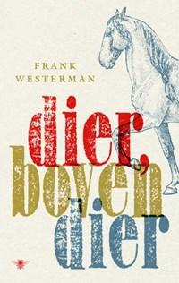 Dier, bovendier | Frank Westerman |