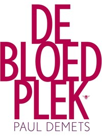 De bloedplek | Paul Demets |