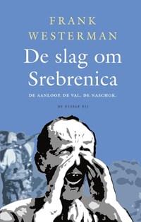 De slag om Srebrenica | Frank Westerman |