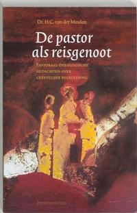De pastor als reisgenoot | H.C. van der Meulen |