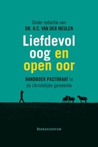 Liefdevol oog en open oor   H.C. van der Meulen  