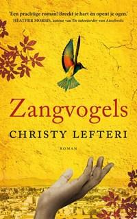 Zangvogels   Christy Lefteri  