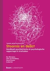 Stoornis en delict   Ben Blansjaar ; Wim van Kordelaar ; Merel Prinsen  
