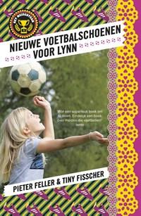 Nieuwe voetbalschoenen voor Lynn | Pieter Feller ; Tiny Fisscher |