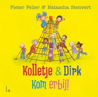 Kom erbij! | Pieter Feller ; Natascha Stenvert |