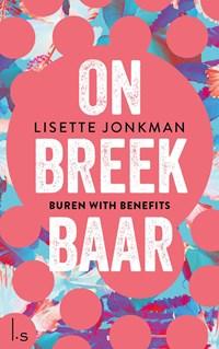Onbreekbaar - 1 - Buren with benefits | Lisette Jonkman |