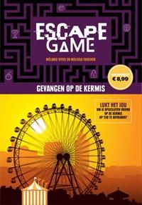 Escape game-Gevangen op de kermis | Remi Prieur ; Melanie Vives ; Melissa Faucher |