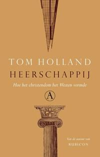 Heerschappij | Tom Holland |