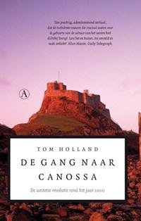 De gang naar Canossa   Tom Holland  