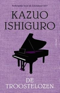 De troostelozen | Kazuo Ishiguro |