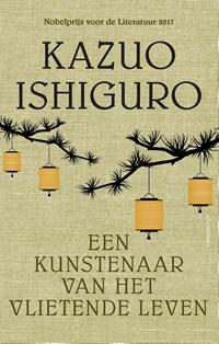 Een kunstenaar van het vlietende leven | Kazuo Ishiguro |