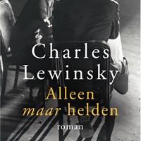 Alleen maar helden | Charles Lewinsky |