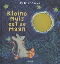 Kleine muis eet de maan | Petr Horacek |