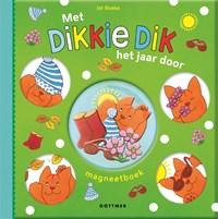 Met Dikkie Dik het jaar door   Jet Boeke  