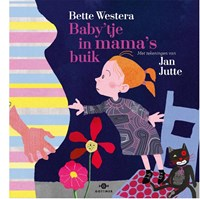Baby'tje in mama's buik | Bette Westera |