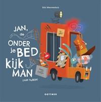 Jan, de Onderjebedkijkman (met hulpje) | Erik Nieuwenhuis |