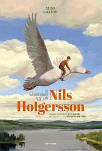 De wonderbare reis van Nils Holgersson | Selma Lagerlöf ; Bette Westera |