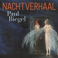 Nachtverhaal | Paul Biegel |