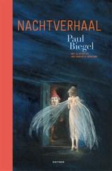 Nachtverhaal   Paul Biegel   9789025773755