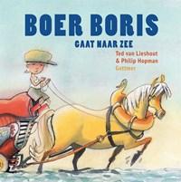 Boer Boris gaat naar zee   Ted van Lieshout  
